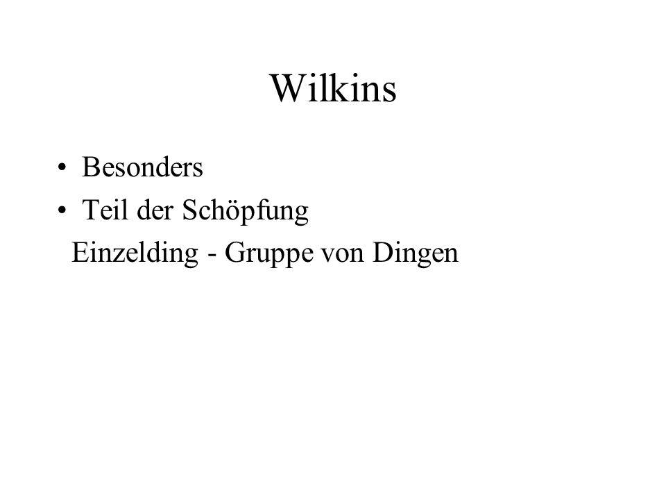 Wilkins Besonders Teil der Schöpfung Einzelding - Gruppe von Dingen