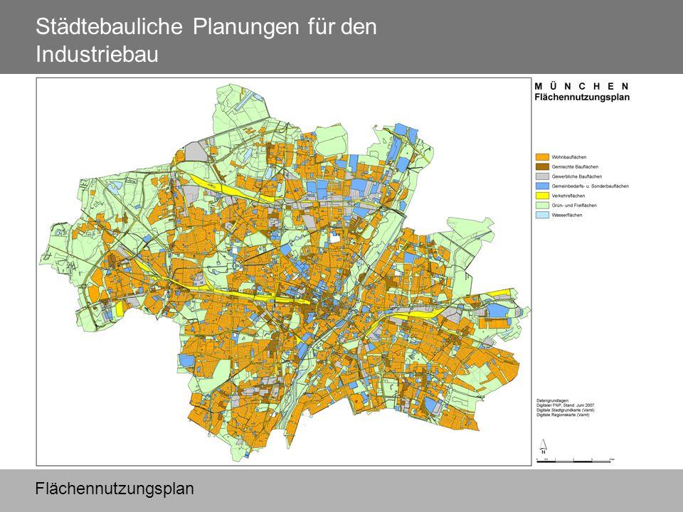 Städtebauliche Planungen für den Industriebau Flächennutzungsplan