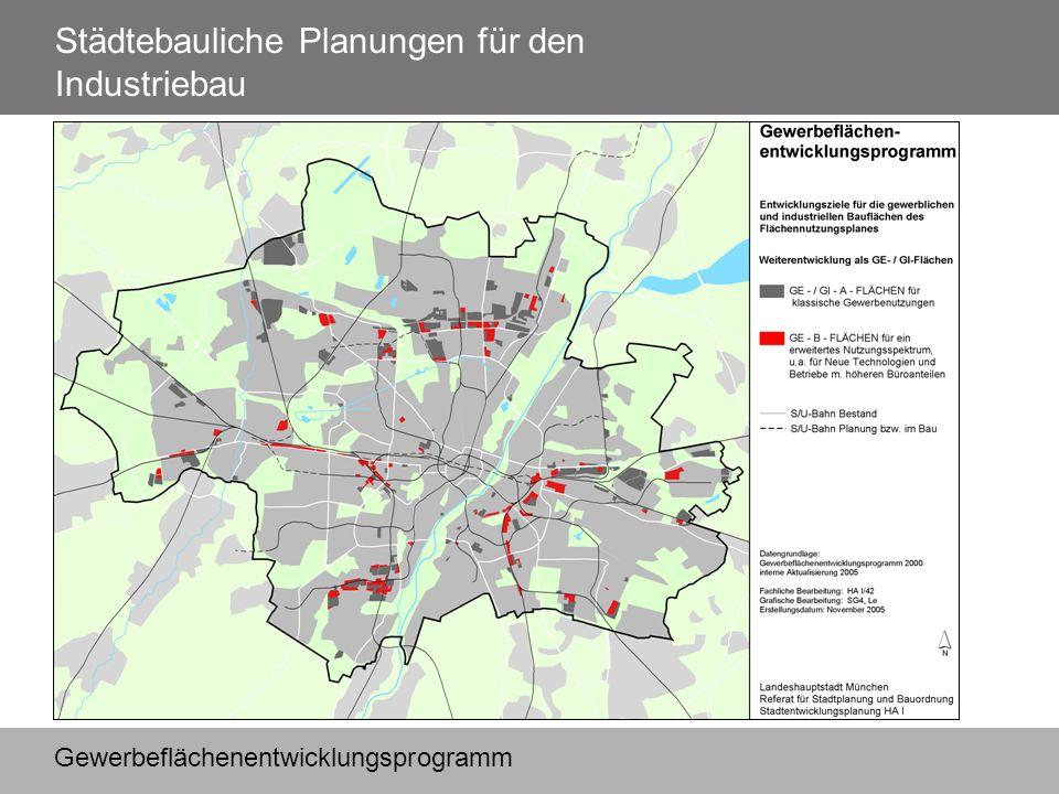 Städtebauliche Planungen für den Industriebau Gewerbeflächenentwicklungsprogramm