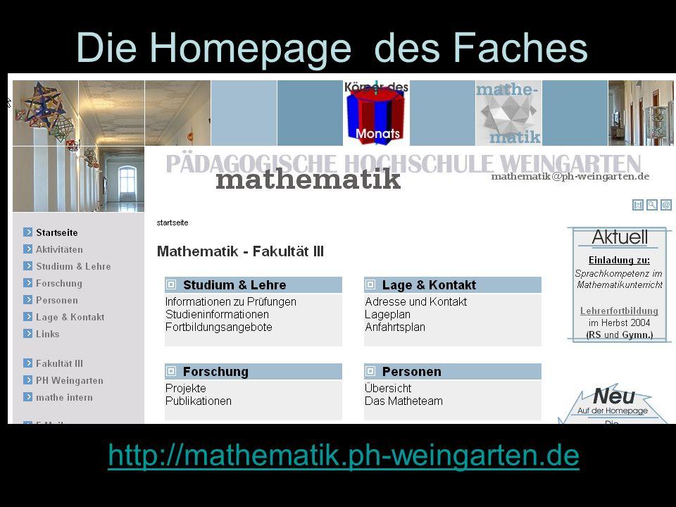 Die Homepage des Faches Mathematik http://mathematik.ph-weingarten.de