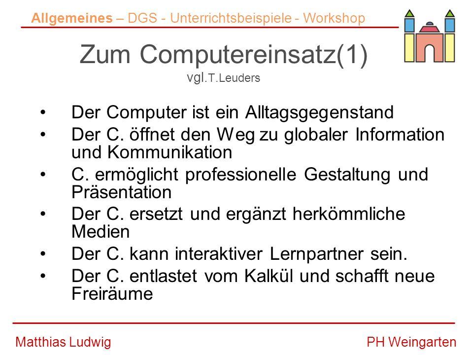 PH WeingartenMatthias Ludwig Tutorial für Cinderella Allgemeines – DGS - Unterrichtsbeispiele - Workshop