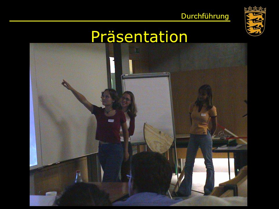 Präsentation Durchführung