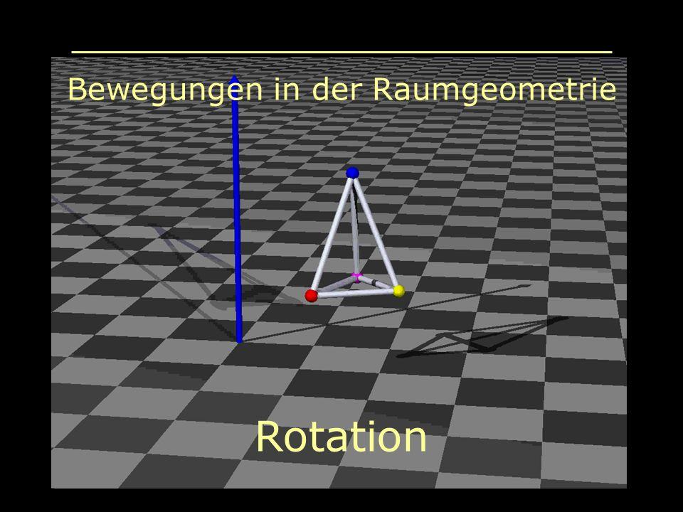 Bewegungen in der Raumgeometrie Rotation