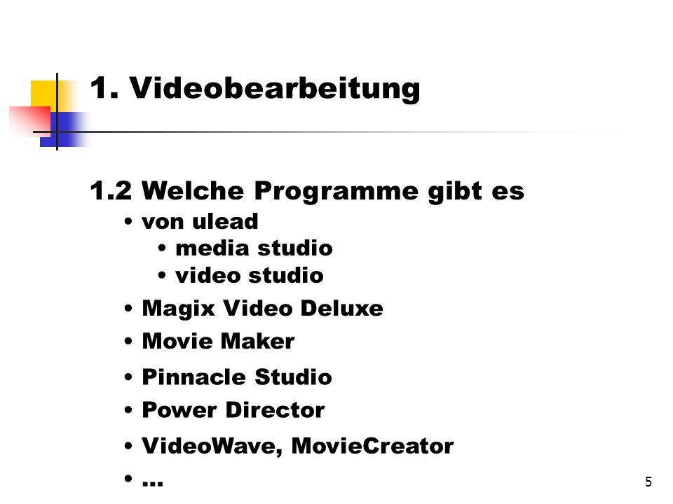 5 1.2 Welche Programme gibt es von ulead media studio video studio 1.