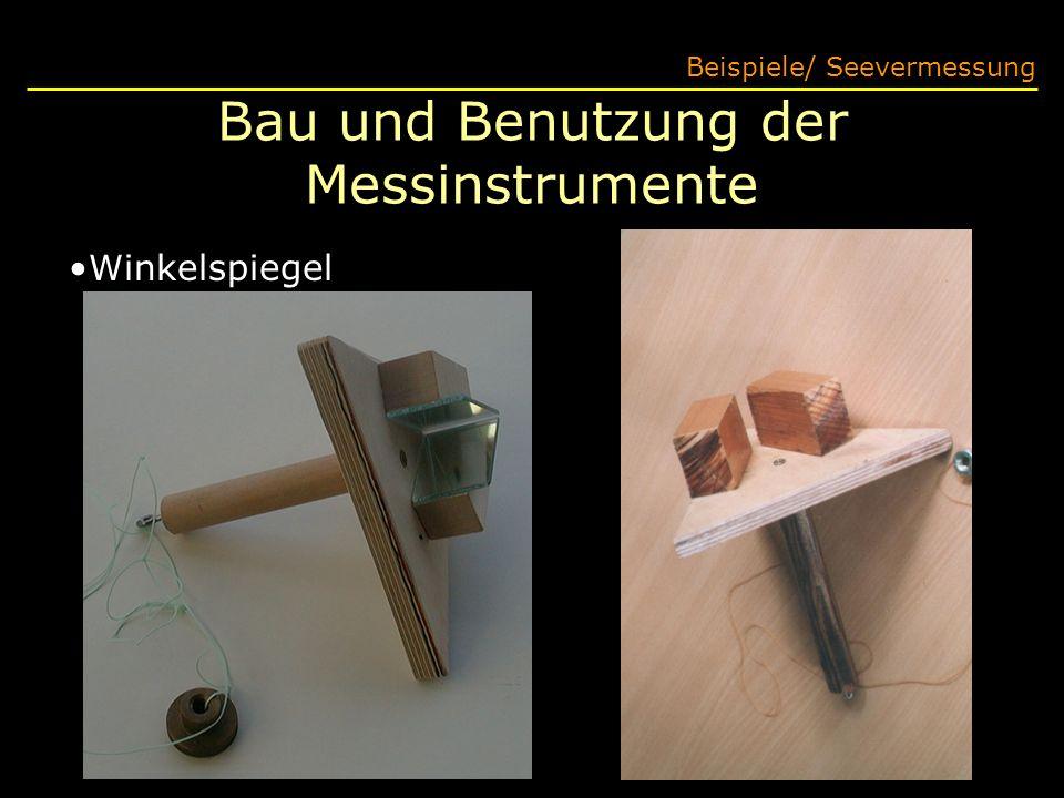 Bau und Benutzung der Messinstrumente Beispiele/ Seevermessung Winkelspiegel
