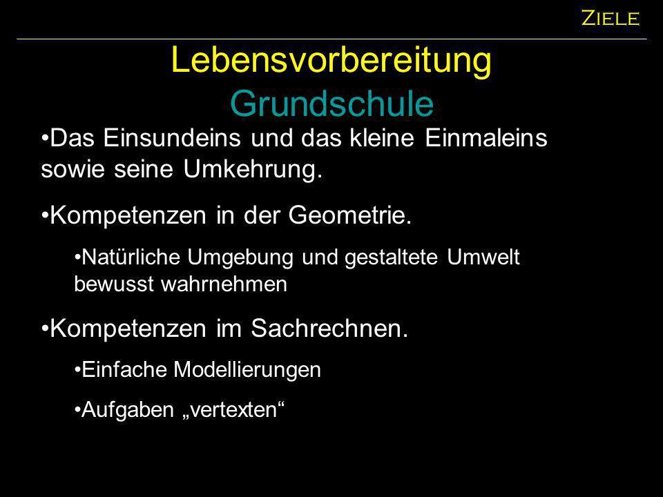 Lebensvorbereitung Hauptschule Ziele Festigen und Erweiterung der Fertigkeiten aus der Grundschule.