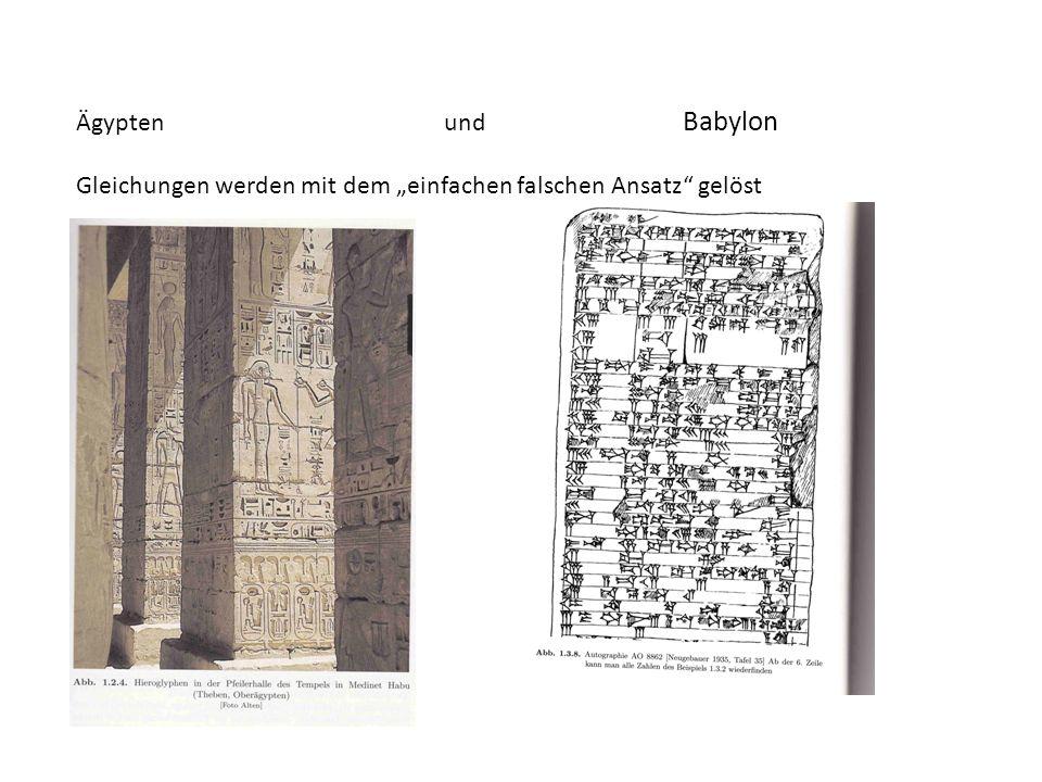 Ägypten und Babylon Gleichungen werden mit dem einfachen falschen Ansatz gelöst