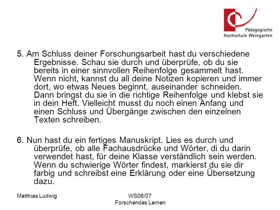 Matthias LudwigWS06/07 Forschendes Lernen 1.