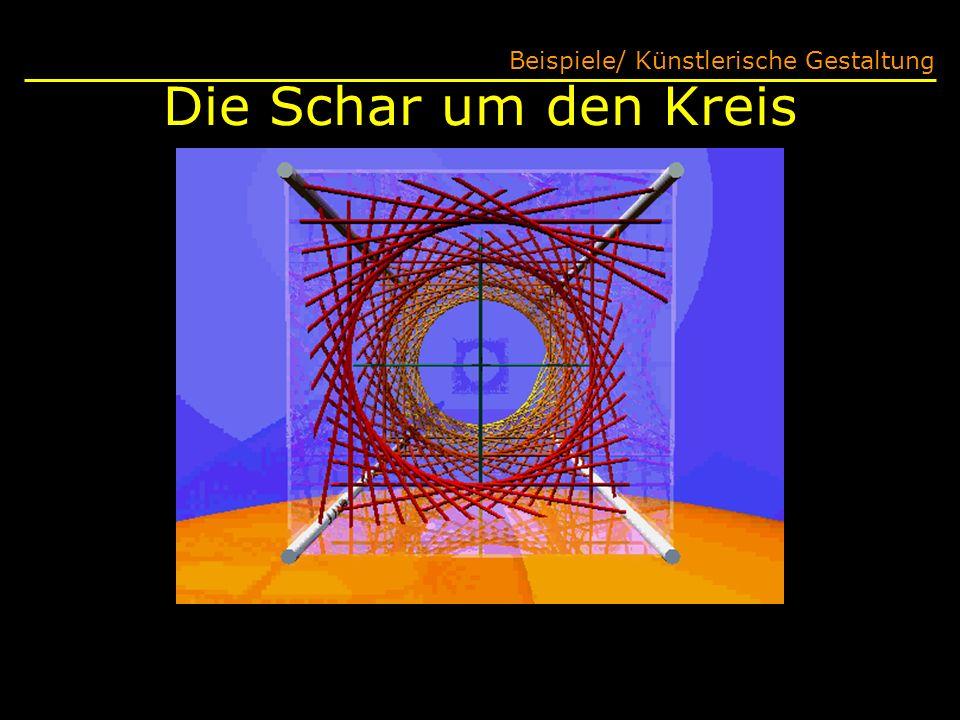 Die Schar um den Kreis Beispiele/ Künstlerische Gestaltung