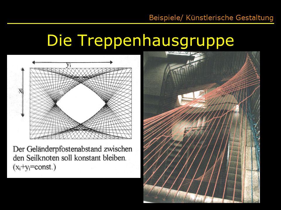 Die Treppenhausgruppe Beispiele/ Künstlerische Gestaltung