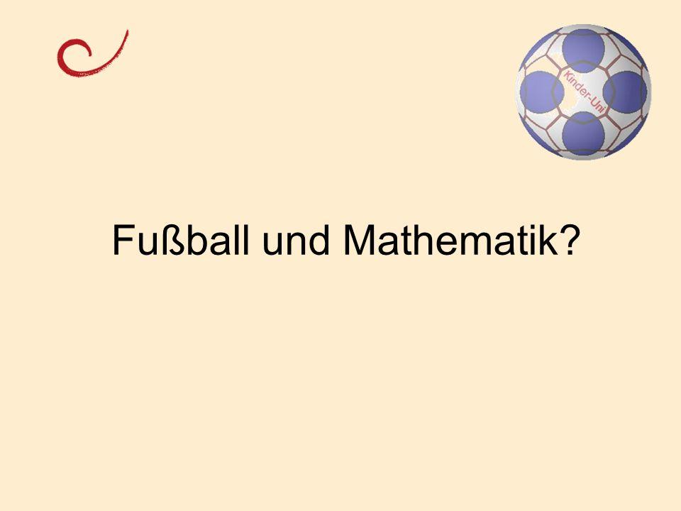 Ein Fußball aus Fünfecken und Dreiecken?