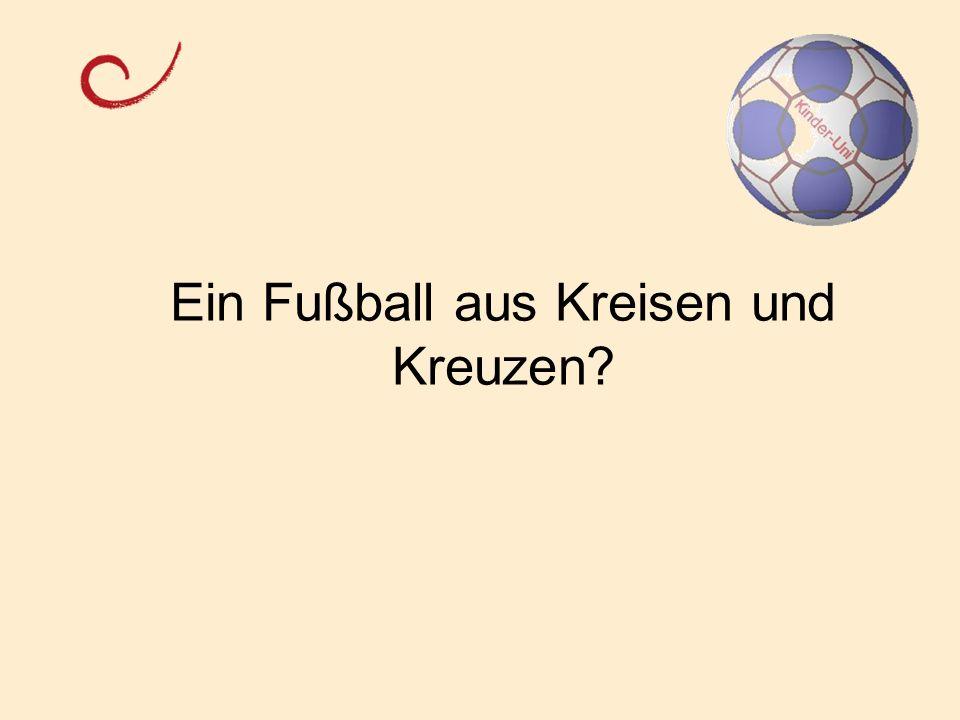 Ein Fußball aus Kreisen und Kreuzen?