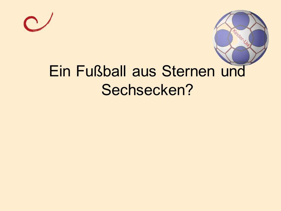 Ein Fußball aus Sternen und Sechsecken?