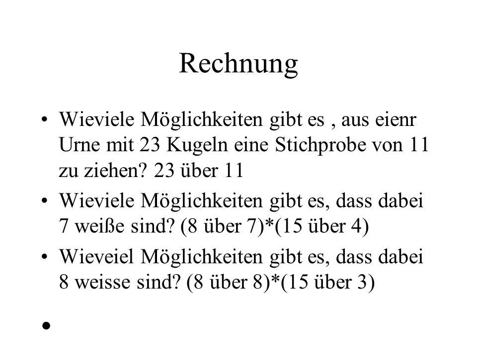 Rechnung Ergebnis: p = (8*1365 + 1*455)/1352078 = 0,84 % Deutung: Wenn Ho gilt, so ist das beobachtete Ereignis in einem sehr unwahrscheinlichen Bereich Wir verwerfen daher Ho.