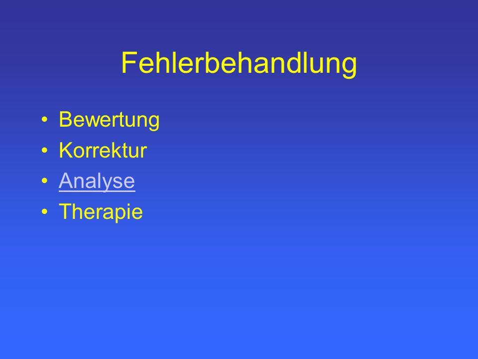 Fehlerbehandlung Bewertung Korrektur Analyse Therapie