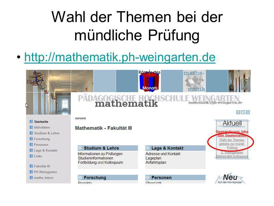 Wahl der Themen bei der mündliche Prüfung http://mathematik.ph-weingarten.de