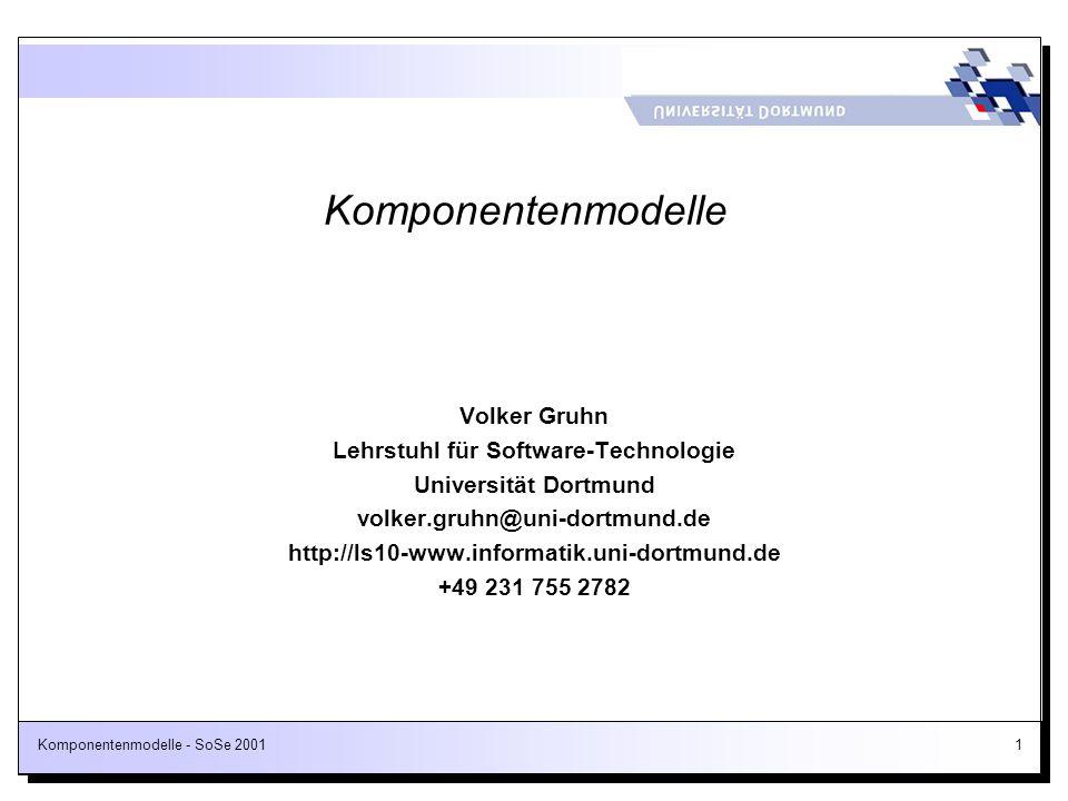 Komponentenmodelle - SoSe 2001112 Beispiel: Definition der COM-Schnittstelle IUnknown in Microsofts Interface Definition Language (IDL) interface IUnknown { HRESULT QueryInterface( [in]REFIID riid, [out, iid_is(riid)] void** ppvObject ); ULONGAddRef( ); ULONGRelease( ); } Schnittstellen