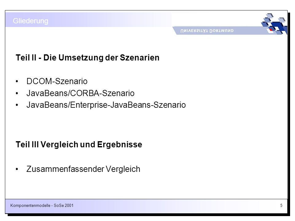 Komponentenmodelle - SoSe 2001146 MIDL-Auszug für die ProjectPlanner-Komponente (1/2) [ object, uuid(67359BB5-2874-11D3-00C04FEDFA33), dual, helpstring(IProjectPlanner-Schnittstelle), pointer_default(unique) ] interface IProjectPlanner : IDispatch { [id(1)] HRESULT addProject( [in] ITask* project, [in] short r, [in] short g, [in] short b ); [id(2)] HRESULT removeProject([in] ITask* project), [propget, id(3)] HRESULT ProjectCardinal ([out, retval] short *pVal); Automation