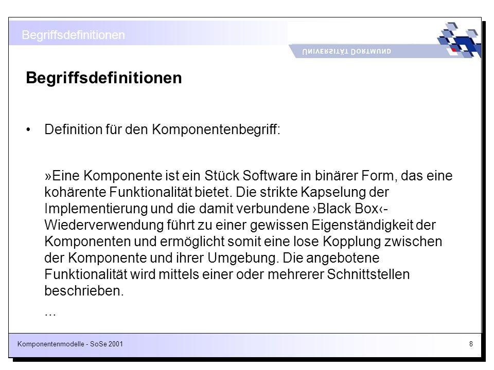 Komponentenmodelle - SoSe 2001139 MIDL-Auszug für die ProjectPlanner-Komponente (1/2) [ object, uuid(67359BB5-2874-11D3-00C04FEDFA33), dual, helpstring(IProjectPlanner-Schnittstelle), pointer_default(unique) ] interface IProjectPlanner : IDispatch { [id(1)] HRESULT addProject( [in] ITask* project, [in] short r, [in] short g, [in] short b ); [id(2)] HRESULT removeProject([in] ITask* project), [propget, id(3)] HRESULT ProjectCardinal ([out, retval] short *pVal); IDL
