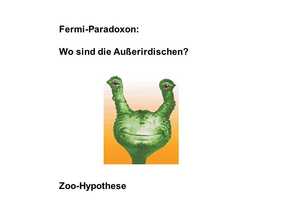 Fermi-Paradoxon: Wo sind die Außerirdischen? Zoo-Hypothese