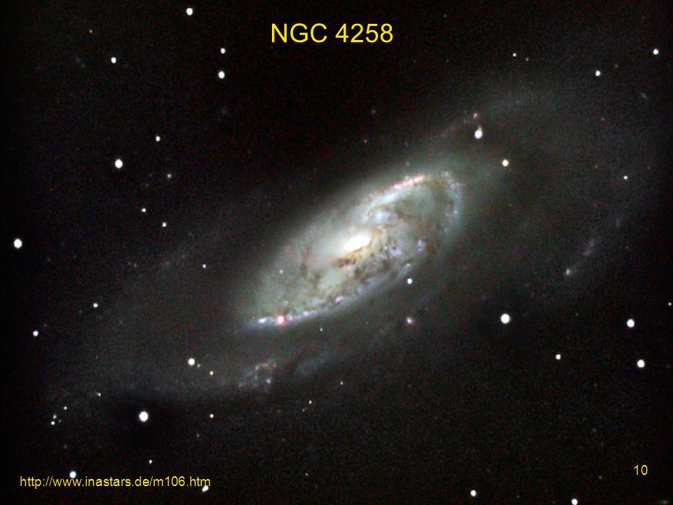 11 http://www.inastars.de/m106.htm NGC 4258 10