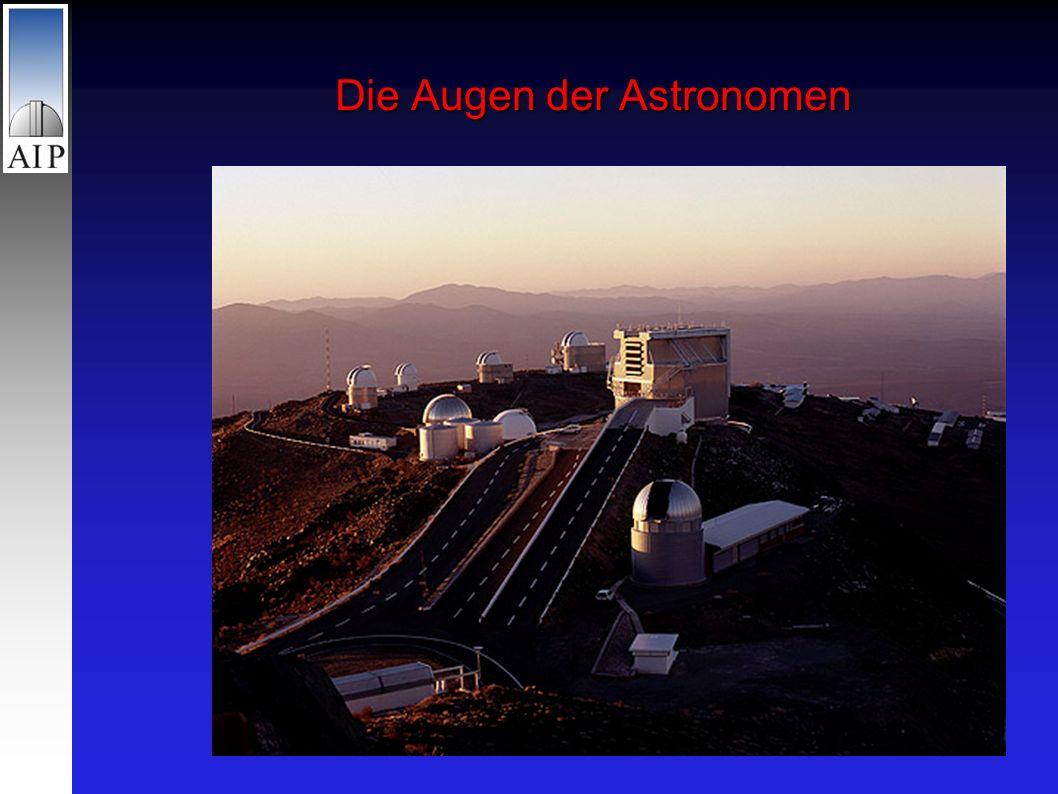 Die Augen der Astronomen