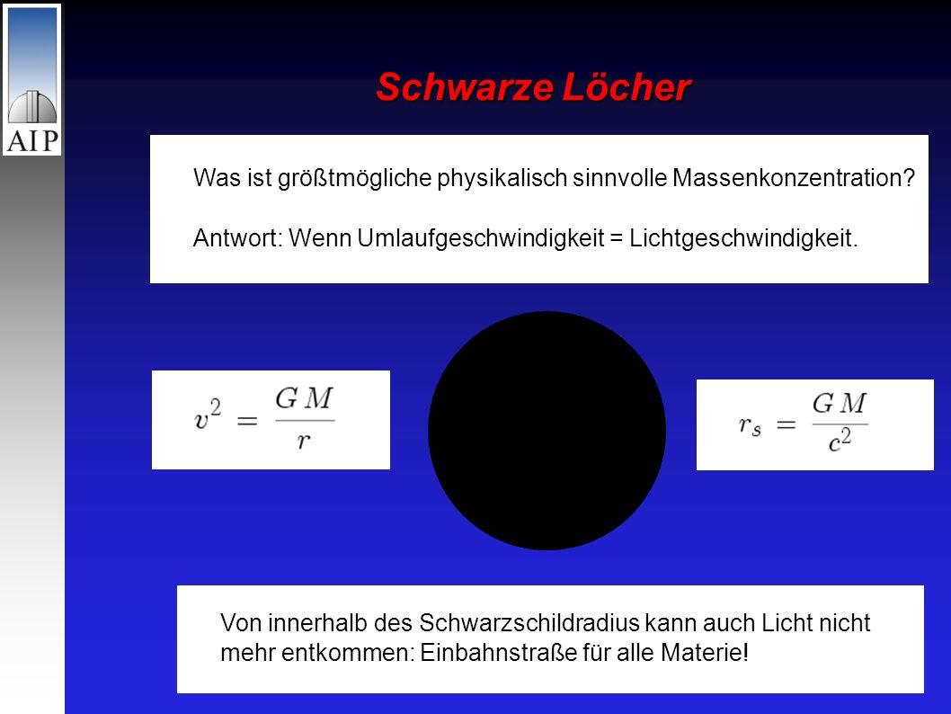 Schwarze Löcher Was ist größtmögliche physikalisch sinnvolle Massenkonzentration.