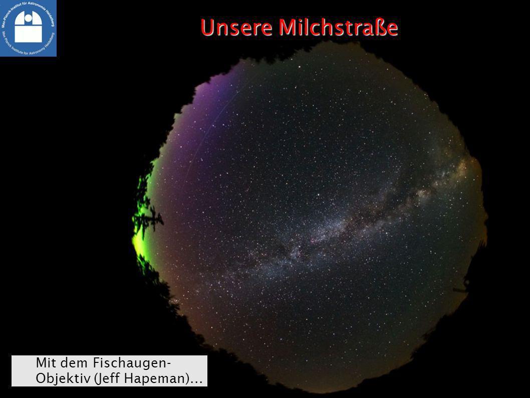 Unsere Milchstraße Mit dem Fischaugen- Objektiv (Jeff Hapeman)...