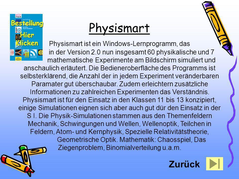 Physismart ist ein Windows-Lernprogramm, das in der Version 2.0 nun insgesamt 60 physikalische und 7 mathematische Experimente am Bildschirm simuliert
