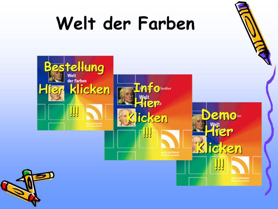 Welt der Farben BBBB eeee ssss tttt eeee llll llll uuuu nnnn gggg HHHH iiii eeee rrrr k k k k llll iiii cccc kkkk eeee nnnn !!!! !!!! !!!! DDDD eeee m