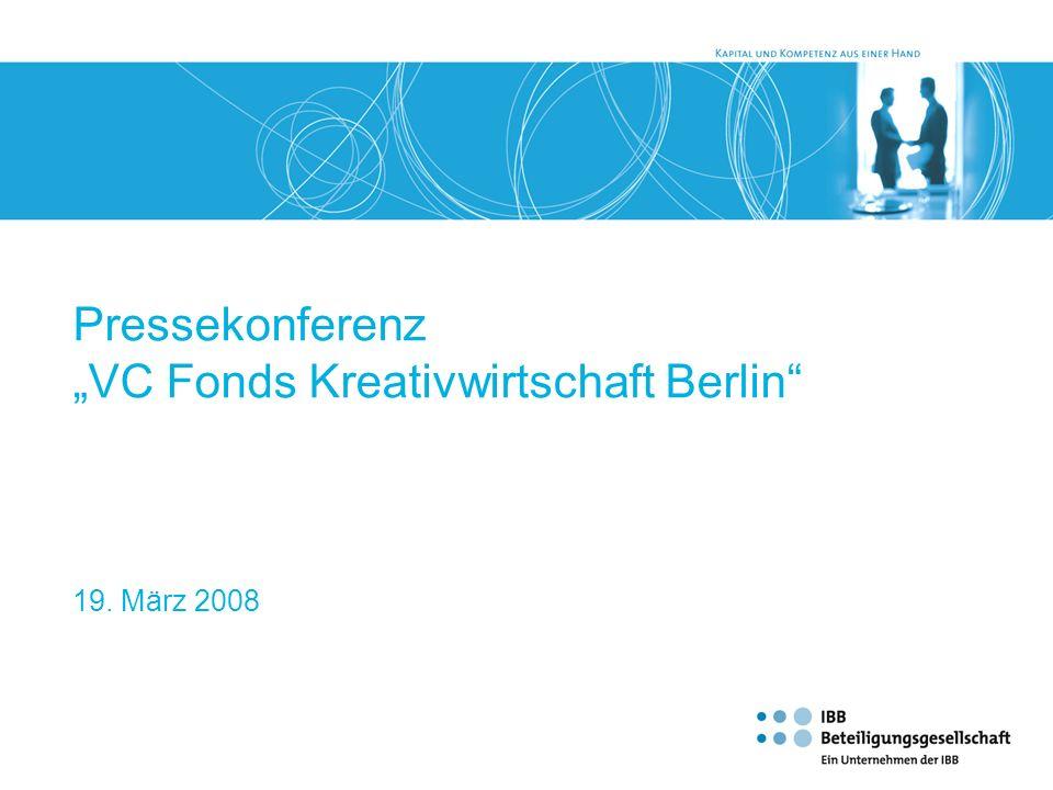 Pressekonferenz VC Fonds Kreativwirtschaft Berlin 19. März 2008