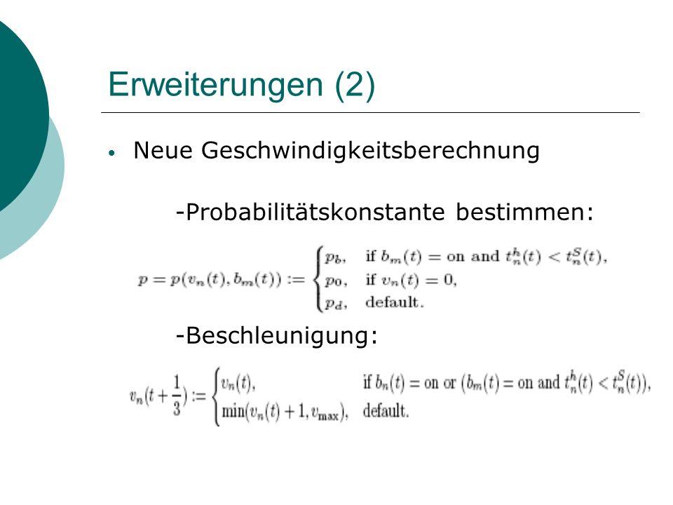 Erweiterungen(3) -Bremsen: -Zufallsbedingung: -Positionsbestimmung: