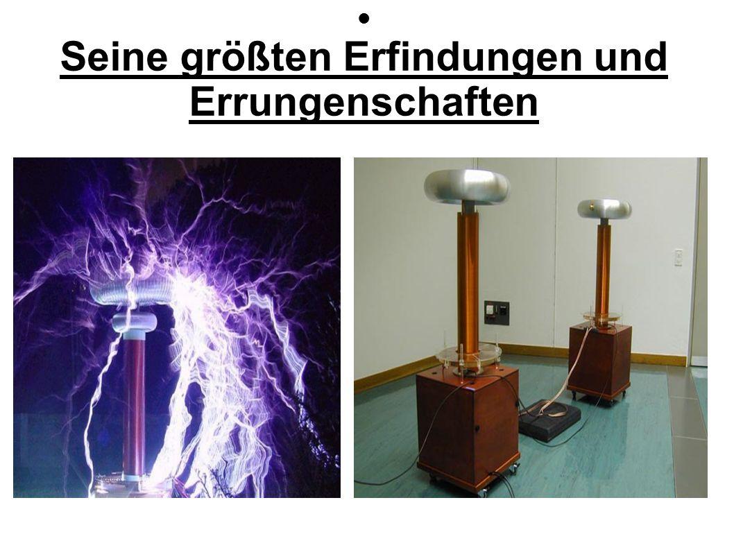 Wechselstrom Entdeckte AC durch Forschungen mit Wechselstrommotor AC kann über weite Strecken transportiert werden Wechselt periodisch Polarität und Wert Tesla erfand heutiges 230 Volt – Netz Wechselstrom nie das Maß aller Dinge für Tesla