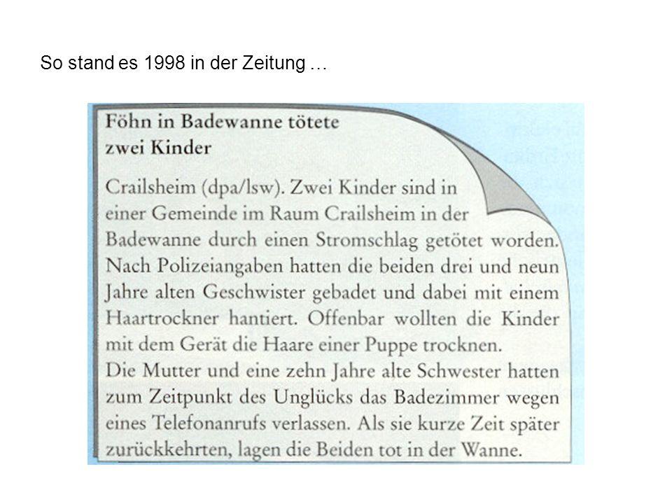 So stand es 1998 in der Zeitung …