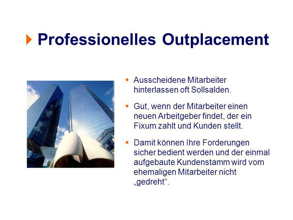 Ausscheidene Mitarbeiter hinterlassen oft Sollsalden. Gut, wenn der Mitarbeiter einen neuen Arbeitgeber findet, der ein Fixum zahlt und Kunden stellt.