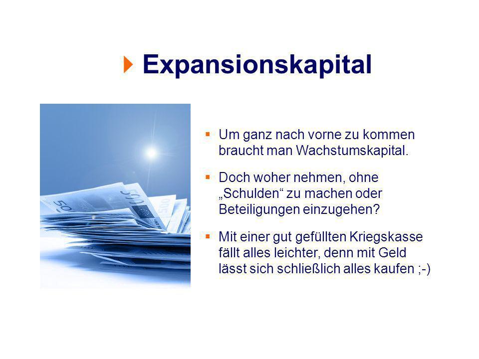 Um ganz nach vorne zu kommen braucht man Wachstumskapital. Doch woher nehmen, ohne Schulden zu machen oder Beteiligungen einzugehen? Mit einer gut gef