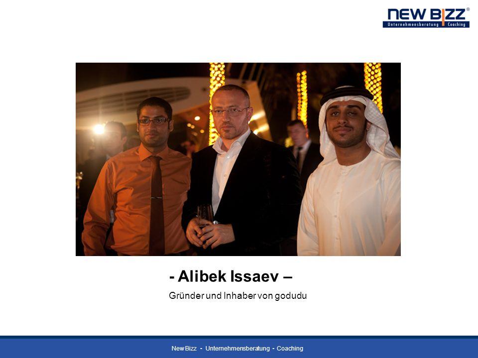 New Bizz Unternehmensberatung Coaching - Alibek Issaev – Gründer und Inhaber von godudu