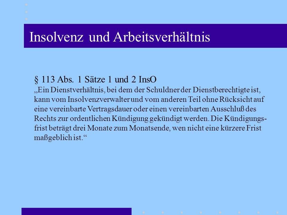 Insolvenz und Arbeitsverhältnis § 113 Abs.