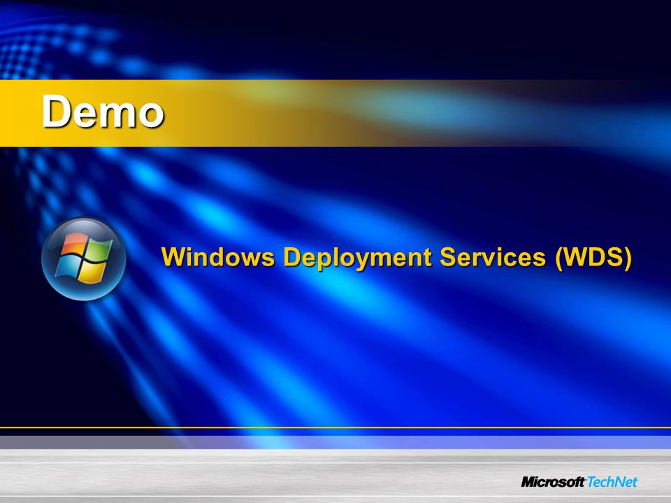Windows Deployment Services (WDS) Demo