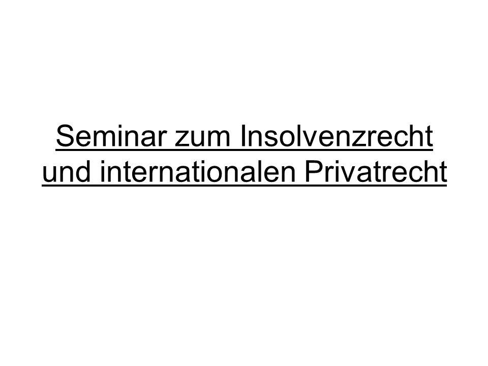 Seminar zum Insolvenzrecht und internationalen Privatrecht