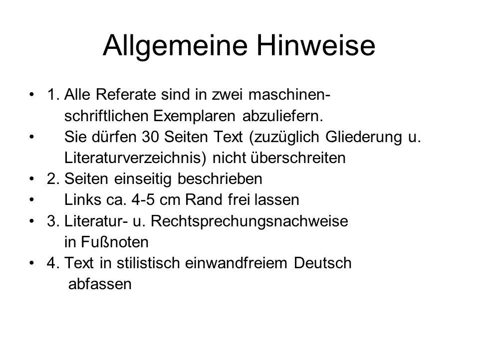 Allgemeine Hinweise 5.Zitatangaben sorgfältig gestalten Z.B.