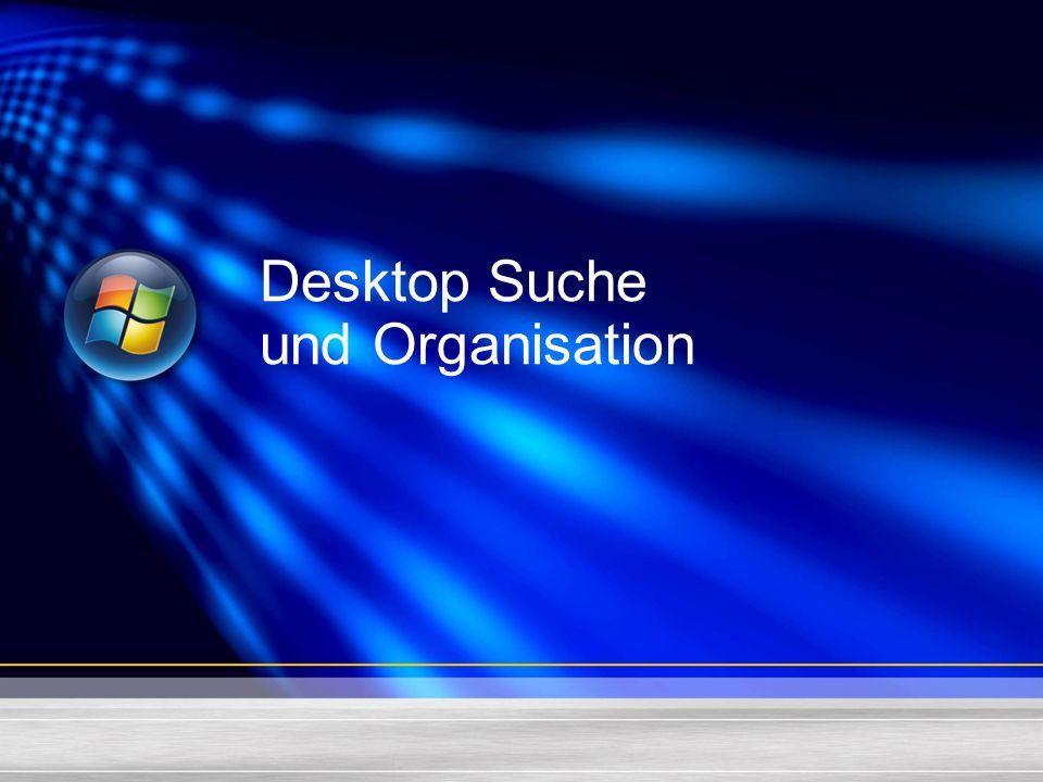 Desktop Suche und Organisation