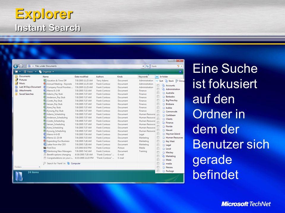 Explorer Instant Search Eine Suche ist fokusiert auf den Ordner in dem der Benutzer sich gerade befindet