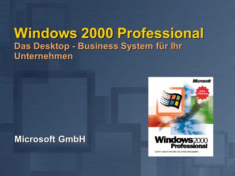 Windows 2000 Professional Das Desktop - Business System für Ihr Unternehmen Microsoft GmbH