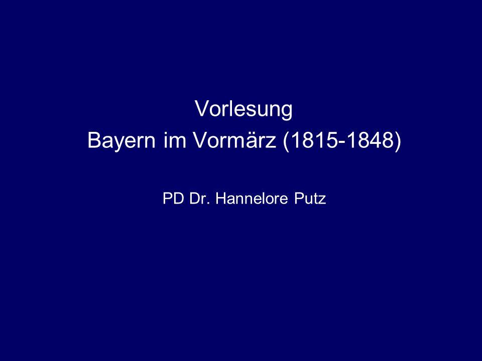 PD Dr. Hannelore PutzVorlesung Bayern im Vormärz (1815-1848) 1799 Einführung der Fachministerien