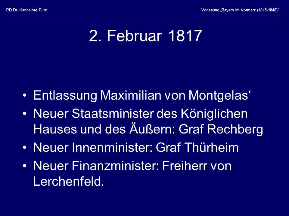 PD Dr.Hannelore PutzVorlesung Bayern im Vormärz (1815-1848) 2.