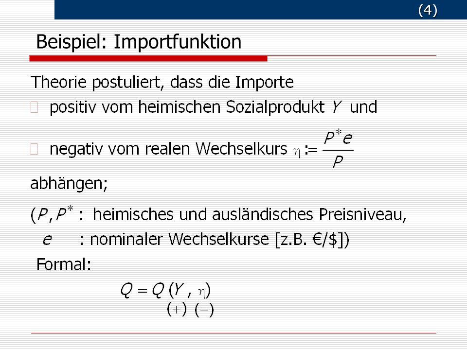 (4) (4) Beispiel: Importfunktion