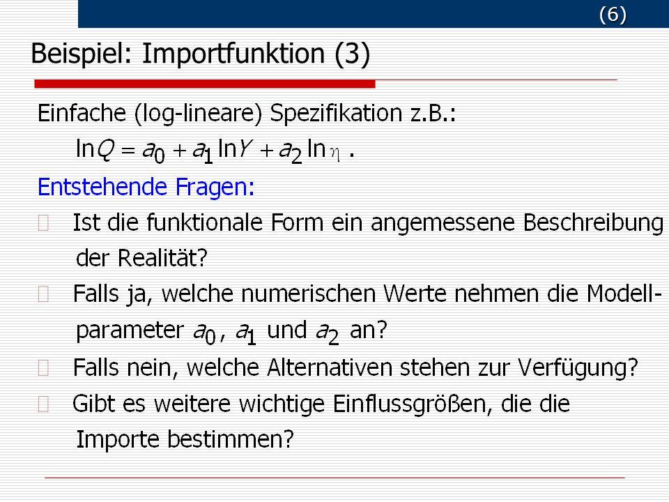 (6) (6) Beispiel: Importfunktion (3)