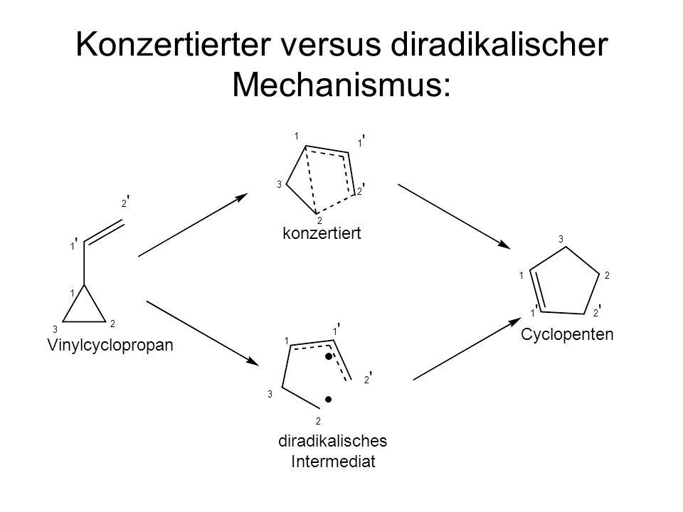 Konzertierter versus diradikalischer Mechanismus: Vinylcyclopropan Cyclopenten konzertiert diradikalisches Intermediat 1 1 1 1 2 2 2 2 3 3 3 3 1 1 1 1 1 1 1 1 2 2 2 2 2 2 2 2