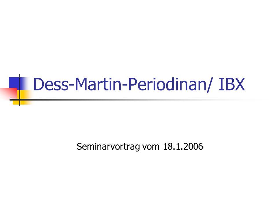 Dess-Martin-Periodinan/ IBX Seminarvortrag vom 18.1.2006